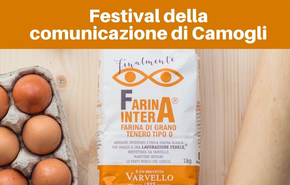 FARINE VARVELLO TRA GLI SPONSOR DEL FESTIVAL DELLA COMUNICAZIONE DI CAMOGLI